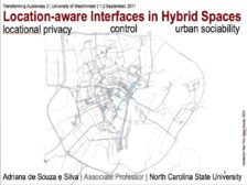 Location-aware interfaces in hybrid spaces: Locational privacy, control, and urban sociability