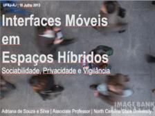 Interfaces móveis em espaços híbridos: Sociabilidade, privacidade e vigilância