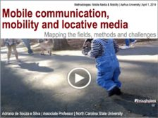 Mobile communication, mobility, and locative media: Mapping the fields, methods and challenges