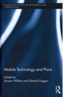 The urban dynamics of net localities: How mobile and location-aware technologies are transforming place