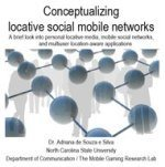 Conceptualizing locative social mobile networks: A brief look into smart mobs, location-based games and interpersonal aware applications