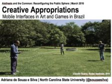Creative appropriations: Mobile interfaces in art, games, and education