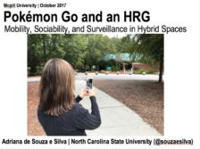 Pokémon Go as an HRG: Mobility, sociability and surveillance